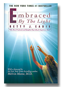 nde life Betty Eadie Embraced By The Light
