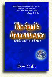 nde life Roy Mills The Souls Remembrance